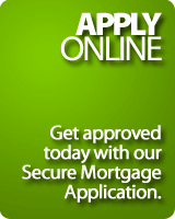 Apply online using our Secure Mortgage Application